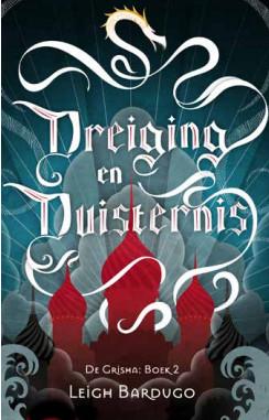 Dreiging en Duisternis – Leigh Bardugo